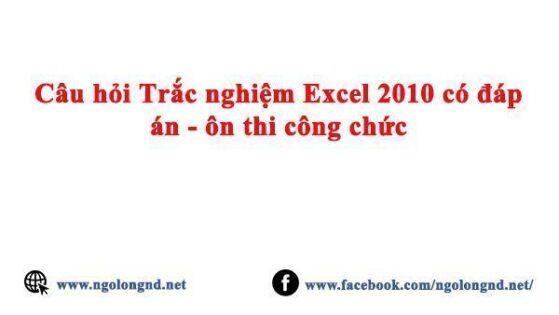 Câu hỏi Trắc nghiệm Excel  có đáp án