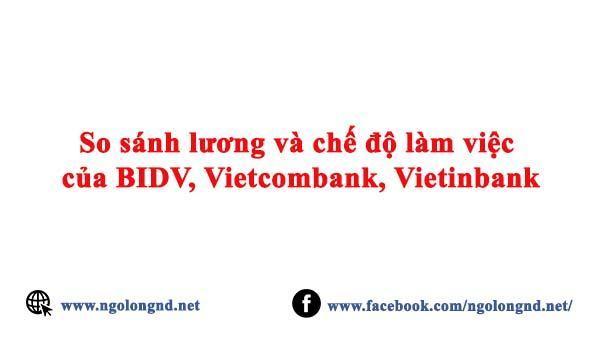 List lương nhân viên ngân hàng bidv