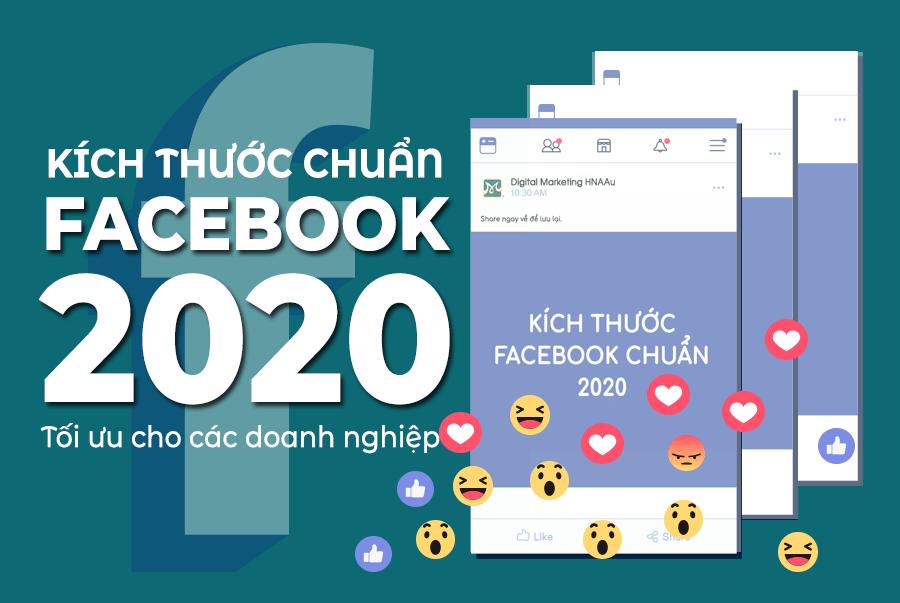 Kích thước chuẩn của Facebook 2020